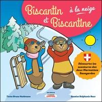 Bruno Heckmann et Stéphanie Roux - Biscantin et Biscantine (Hors-série de L'almanach savoyard) Tome 1 : Biscantin et Biscantine à la neige.