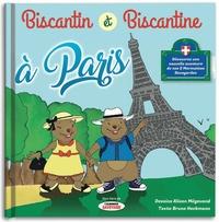 Bruno Heckmann et Alison Mégevand - Biscantin et Biscantine (Hors-série de L'almanach savoyard) Tome 3 : Biscantin et Biscantine à Paris - Les aventures des deux marmottes Savoyardes.