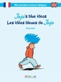 Bruno Heitz - Jojo's Blue Ideas - Les idées bleues de Jojo.