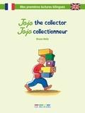 Bruno Heitz - Jojo the Collector - Jojo collectionneur.