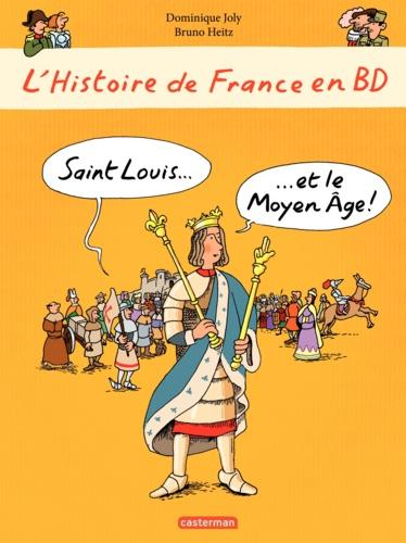 L'histoire de France en BD  Saint Louis et le Moyen Age