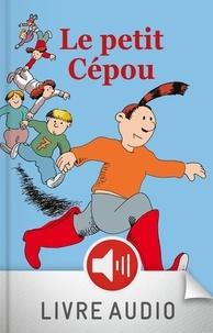 Bruno Heitz et Pépito Matéo - PAROLES CONTEUR  : Le petit Cépou.