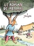 Bruno Heitz - Le Roman de Renart Tome 1 : Ysengrin.