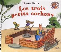 Bruno Heitz - Les trois petits cochons.