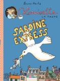 Bruno Heitz - Louisette la taupe  : Sardine express.