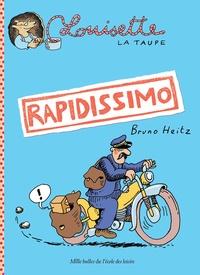 Bruno Heitz - Louisette la taupe Tome 1 : Rapidissimo.