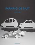 Bruno Heitz - Parking de nuit.