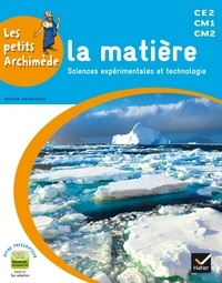 Bruno Hennoque et Stéphane Edet - La matière - Sciences expérimentales et technologie.