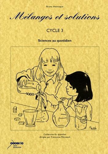 Mélanges Et Solutions Cycle 3