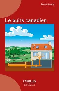 Bruno Herzog - Le puits canadien.