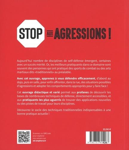 Stop aux agressions !. L'art de la self-défense