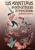Bruno Houin - La pierre d'Onyx - Trilogie fantastique.
