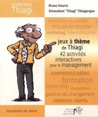 Bruno Hourst et Sivasailam Thiagarajan - Jeux à thème de Thiagi - 42 activités interactives pour le management.