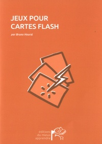 Bruno Hourst - Jeux pour cartes flash.