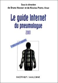 Bruno Housset et  Collectif - Le guide Internet du pneumologue 2001. - 3ème édition.
