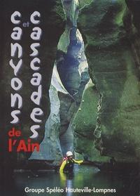 Bruno Hugon et D. Gritti - Canyons et cascades de l'Ain.