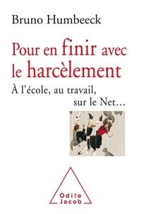 Bruno Humbeeck - Contre le harcèlement - A l'école, au travail, sur le net.
