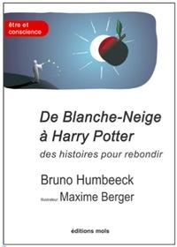 Bruno Humbeeck - De Blanche-Neige à Harry Potter, des histoires pour rebondir - La résilience en question.