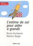 Bruno Humbeeck - L'estime de soi pour aider à grandir - Les outils de la résilience.