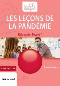 Bruno Humbeeck - Les leçons de la pandémie - Réinventer l'école ?.