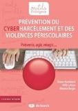 Bruno Humbeeck et Willy Lahaye - Prévention du cyberharcèlement et des violences périscolaires - Prévenir, agir, réagir....