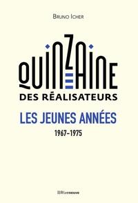 Deedr.fr La quinzaine des réalisateurs - Les jeunes années 1967-1975 Image