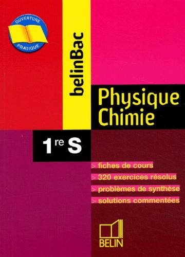 Bruno Jaillet et Philippe Schmitt - Physique Chimie 1ère S.