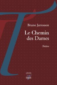 Bruno Jarrosson - Le Chemin des Dames.