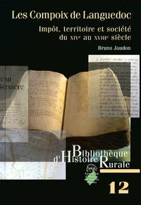 Les Compoix de Languedoc - Impôt, territoire et société du XIVe au XVIIIe siècle.pdf