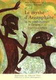 Bruno Jay et Smaranda Lupu - Le mythe d'Aristophane - Au commencement de l'amour.