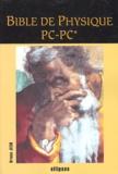 Bruno Jech - Bible de Physique PC-PC*.