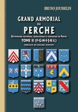 Bruno Jousselin - Grand armorial du Perche - Tome 2, F à L.