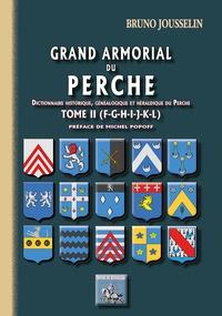 Rhonealpesinfo.fr Grand armorial du Perche - Tome 2, F à L Image