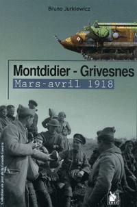 Bruno Jurkiewicz - Montdidier - Grivesnes - Mars-avril 1918.
