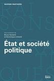 Bruno Karsenti et Dominique Linhardt - Etat et société politique - Approches sociologiques et philosophiques.