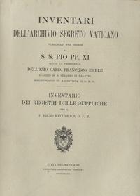 Bruno Katterbach - Inventario dei Registri delle suppliche.