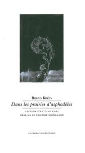 Bruno Krebs - Dans les prairies d'asphodèles.