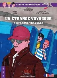 Bruno L'Her et Dessinateur Boidu - Le Club des Intrépides 1 : Un étrange voyageur - A strange traveler 2109.