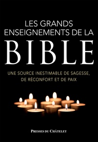 Bruno Lagrange - Les grands enseignements de la Bible.