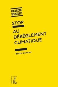 Stop au dérèglement climatique - Bruno Lamour   Showmesound.org