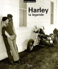 Bruno Lancelot - Harley, la légende.