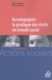 Bruno Laprie et Brice Miñana - Accompagner la pratique des écrits en travail social.