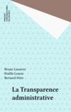 Bruno Lasserre et Noëlle Lenoir - La Transparence administrative.