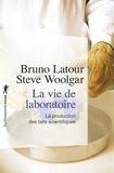 Bruno Latour et Stève Woolgar - La vie de laboratoire - La production des faits scientifiques.