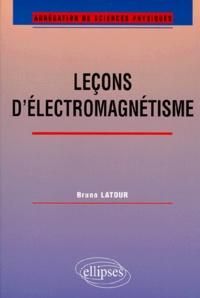 Bruno Latour - Leçons d'électromagnétisme.