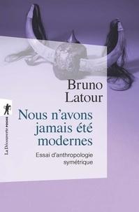 Bruno Latour - Nous n'avons jamais été modernes - Essai d'anthropologie symétrique.