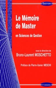 Le mémoire de master en sciences de gestion - Bruno-Laurent Moschetto |