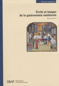 Bruno Laurioux - Ecrits et images de la gastronomie française.