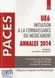 Bruno Laviolle et Joëlle Micallef - Initiation à la connaissance du médicament UE6 - Annales PACES 2014.