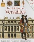 Bruno Le Normand et Christian Heinrich - Le château de Versailles.